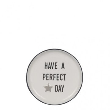 Bastion Collections Tea Tip 9 cm White/Have a perfect Day